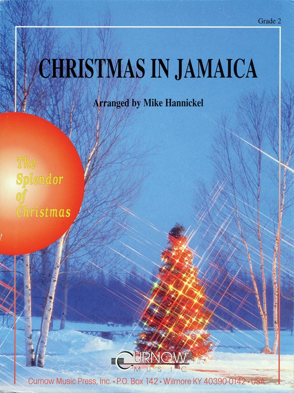 curnow music christmas in jamaica grade 2 score and parts concert band level 2 arranged by mike hannickel curnow music 0073999632545 amazoncom