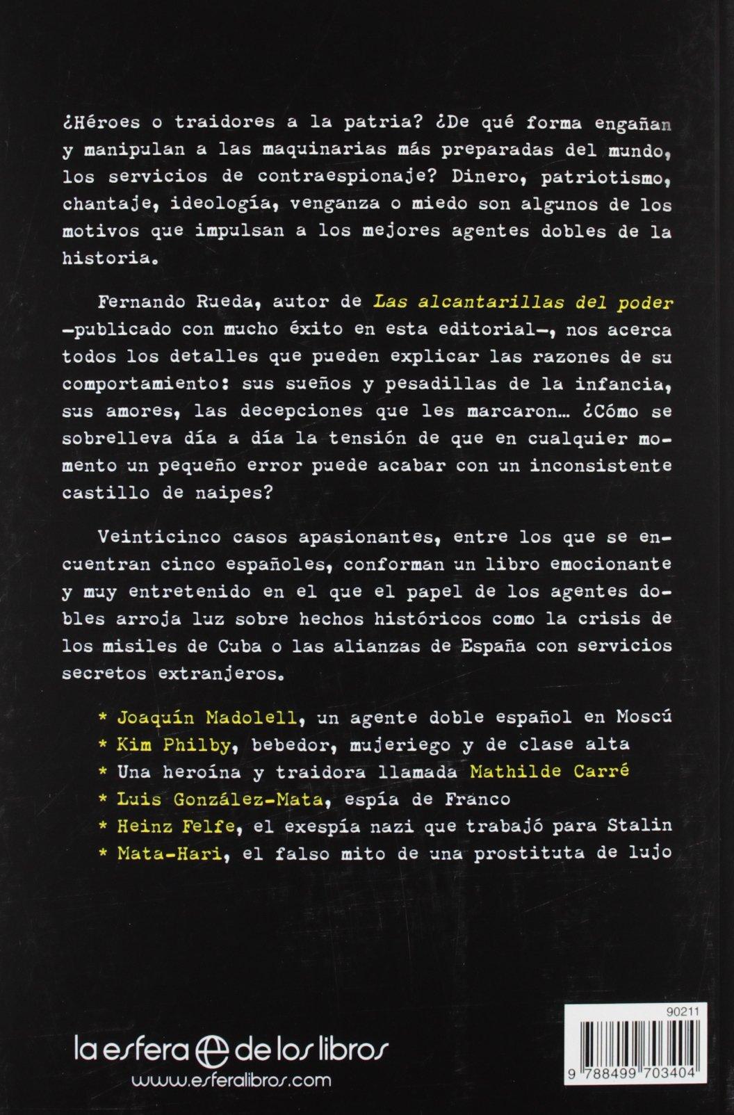 Espías y traidores: Los 25 mejores agentes dobles de la historia Fuera de colección: Amazon.es: Rueda Rieu, Fernando: Libros