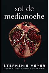 Sol de Medianoche (Saga Crepúsculo 5) (Spanish Edition) Kindle Edition