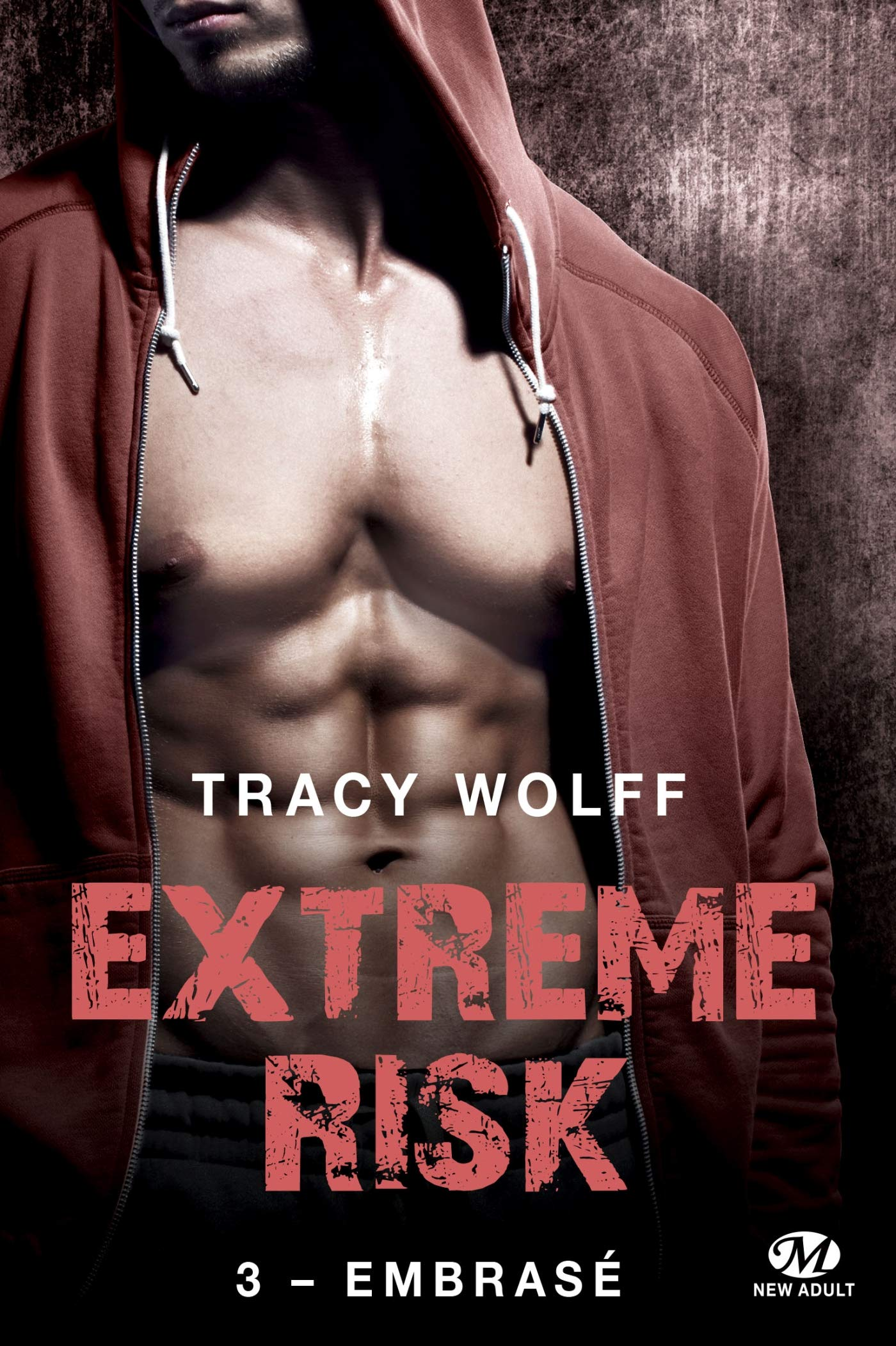 Amazon.fr - Extreme Risk, T3 : Embrasé - Wolff, Tracy - Livres