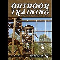 Outdoor training: Una herramiento de formacion para las empresas