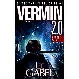 Vermin 2.0: Hunger Pains (Detest-A-Pest Book 1)