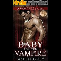 Baby for the Vampire: A VAMPREG Romance (His Dark Destiny Book 1)