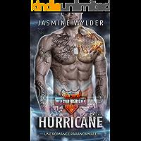 Hurricane: Une Romance Paranormale (Club de Moto de la Confrérie des Sauvages t. 4) (French Edition)