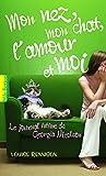 Le journal intime de Georgia Nicolson, 1:Mon nez, mon chat, l'amour et… moi