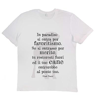 T Shirt In Paradiso Si Entra Citazioni Aforismi Sui Cani Di Mark
