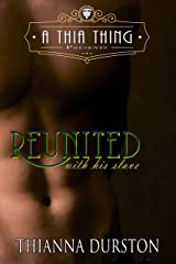 A Thia Thing Presents: Reunited with His Slave Kindle Edition