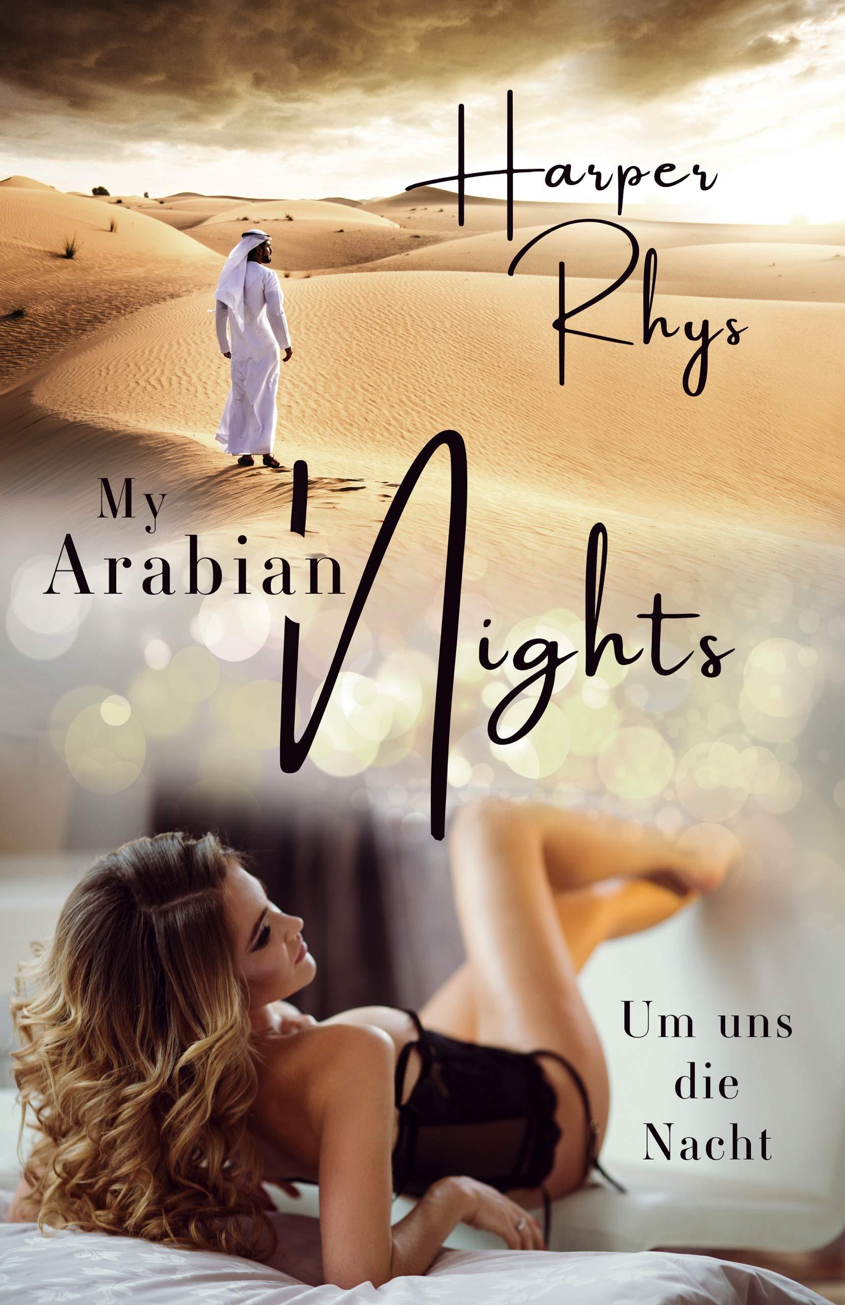 My Arabian Nights  Um Uns Die Nacht