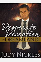 Desperate Deception in Dreamland (The Dreamland Series Book 2) Kindle Edition