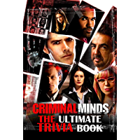 Criminal Minds: The Ultimate Trivia Book: Jump Cut, Sociopaths, Serial Killers, and Other Deviants (English Edition)
