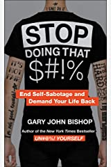 Stop Doing That $#!%  Merch Ed: End Self-Sabotage and Demand Your Life Back Paperback
