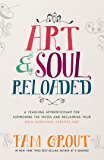 Art & Soul, Reloaded