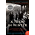 A Train in Winter: An Extraordinary Story of Women, Friendship, and Resistance in Occupied France (The Resistance Trilogy Book 1)