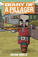 Diary of a Pillager Book 2: Treasure Hunting Kindle Edition