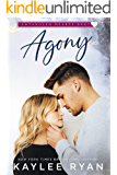 Agony (Entangled Hearts Duet Book 1)