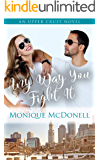Any Way You Fight It: An Upper Crust Novel - an enemies to lovers second chance romance (Upper Crust Series Book 3)