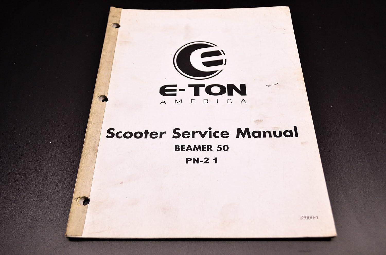 Amazon.com: E-Ton PN-2 1 Beamer 50 Scooter Service Manual QTY 1: Automotive