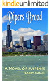 Vipers Brood: A Novel of Suspense