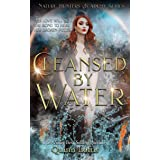 Cleansed by Water: The Nature Hunters Academy Series, Book 3