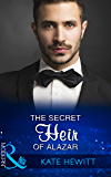 The Secret Heir Of Alazar (Mills & Boon Modern) (Seduced by a Sheikh, Book 1)