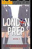 London Prep: Book Three