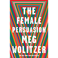 The Female Persuasion (English Edition)