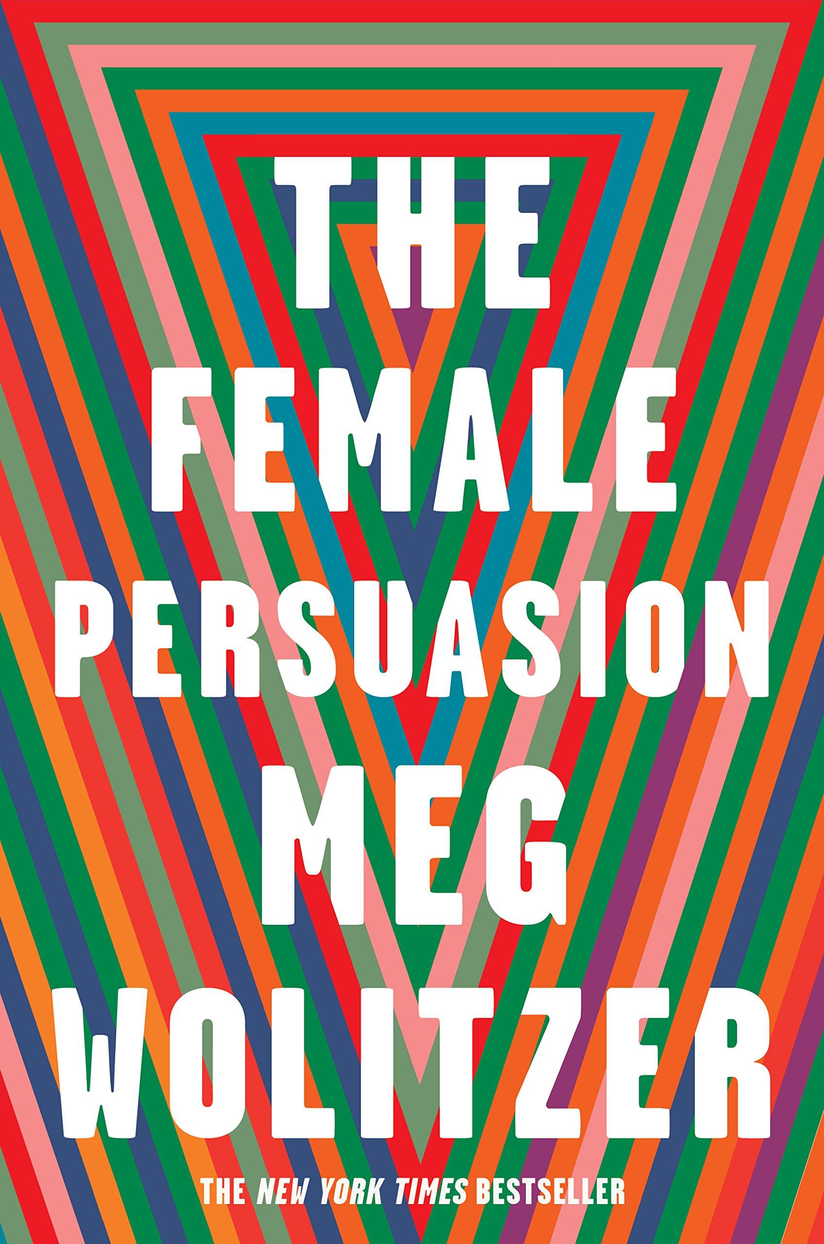 The Female Persuasion: Amazon.de: Meg Wolitzer: Fremdsprachige Bücher