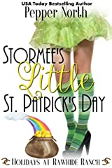 Stormee's Little St. Patrick's Day: A Holidays at Rawhide Ranch Novella Kindle Edition