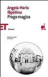 Praga magica (Einaudi tascabili. Saggi Vol. 71)