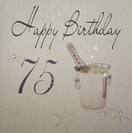 White Cotton Cards 1 Piece Happy Birthday Extra Large 75th Card Champagne Bucket Amazoncouk Kitchen Home