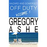 Hazard and Somerset: Off Duty Volume 2 (Hazard and Somerset Off Duty)