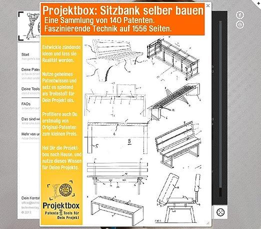 Sitzbank Selber Bauen: Deine Projektbox Inkl. 1556 Seiten Original Patente  Bringt Dich Mit