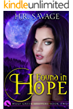 Found in Hope: An Adult Paranormal Romance (Wolf Creek Shifters Book 2)