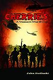 Cherries - A Vietnam War Novel