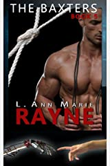 The Baxters: Rayne: Book Five Kindle Edition