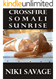 Crossfire: Somali Sunrise (The Driftwood Trilogy Book 2)