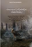 Fantasmi e Fenomeni Paranormali - La Maledizione di Ondine -