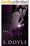 The Wife: Book 2 in The Bride Series