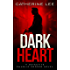 Dark Heart (The Dark Series Book 1)