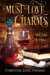 Must Love Charms: A Paranormal Women's Fiction Novel (Witching Hour Book 3) Kindle Edition
