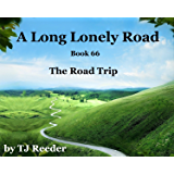A Long lonely road, The Road Trip, book 66