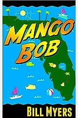 Mango Bob Kindle Edition