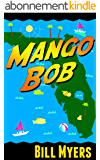 Mango Bob (English Edition)