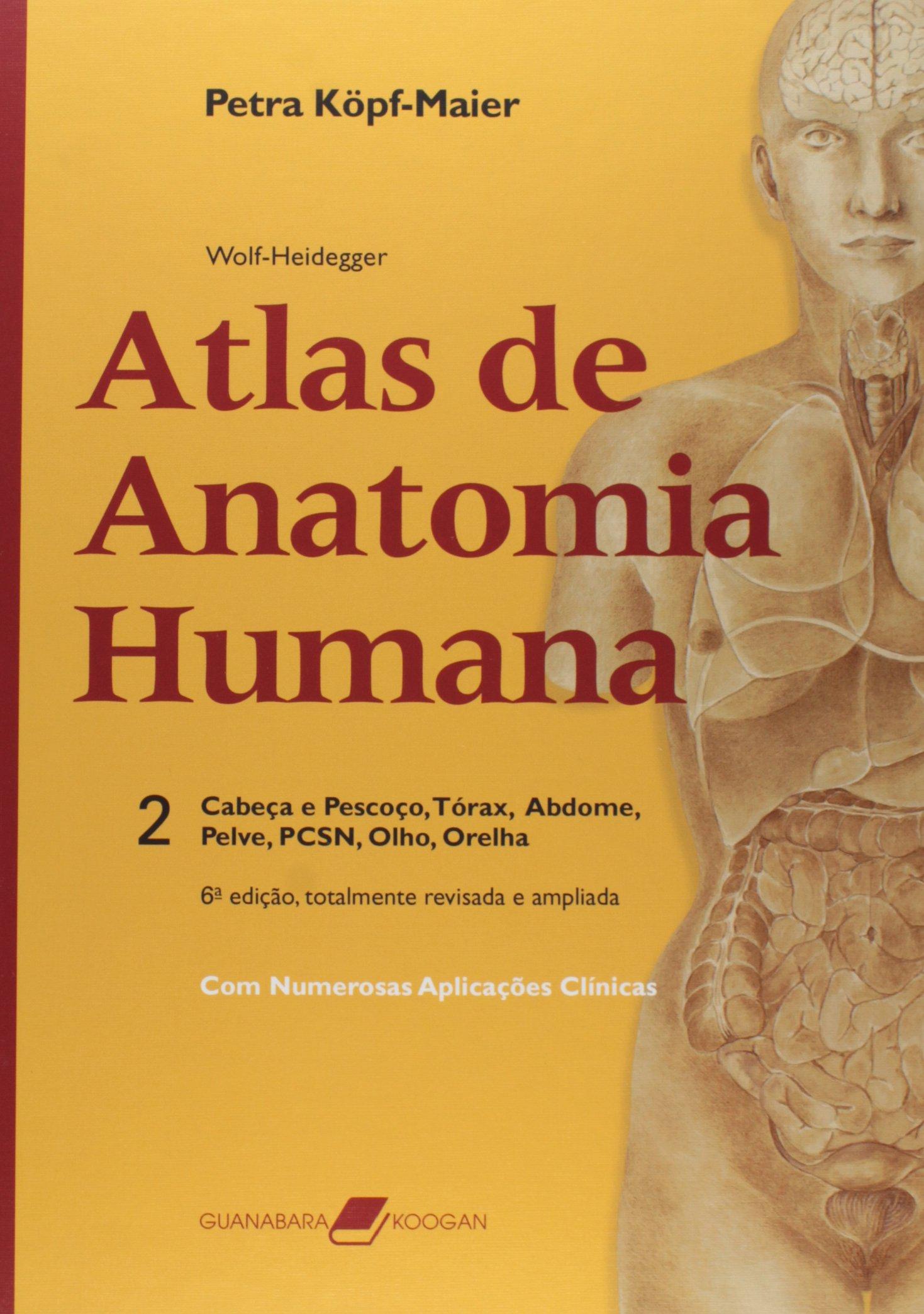 f7bb9c859 Atlas de Anatomia Humana: com Numerosas Aplicações Clínicas - 9788527711395  - Livros na Amazon Brasil