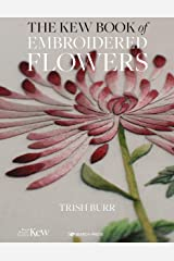 The Kew Book of Embroidered Flowers Kindle Edition