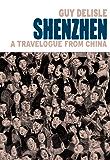 Shenzhen: A Travelogue From China
