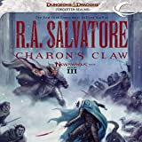 Charon's Claw: Legend of Drizzt: Neverwinter Saga, Book 3