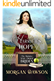 Harriet's Hope (The Alphabet Mail-Order Brides Series Book 8)