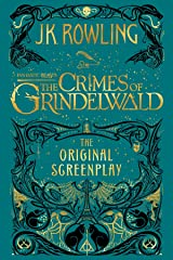 Fantastic Beasts: The Crimes of Grindelwald - The Original Screenplay Kindle Edition