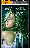 My Dark Alleys